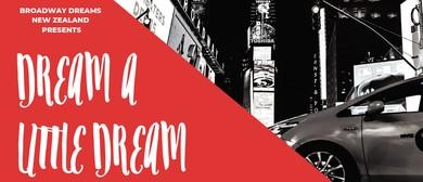 Dream A Little Dream: POSTPONED