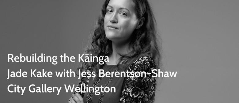 BWB Talk: Rebuilding the Kāinga