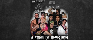 Heathen Combat - A Song Of Rebellion (Live Pro Wrestling)