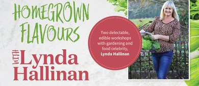 Homegrown Flavours with Lynda Hallinan