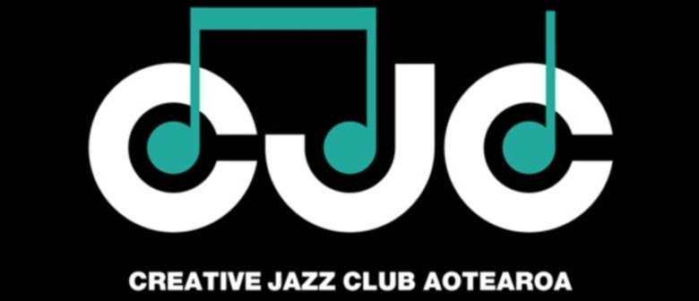 Creative Jazz Club Aotearoa  - Aaron Blakey Quintet