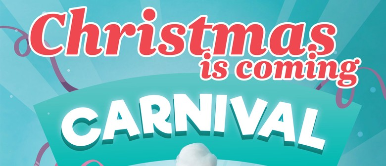 Christmas Is Coming Carnival