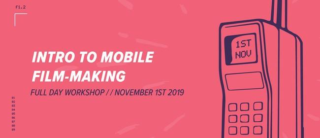 Intro to Mobile Film-Making
