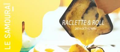 Raclette & Roll