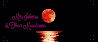 Miss Johnson & The Moonbeams