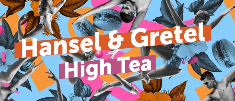 Hansel + Gretel High Tea