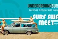 Image for event: Underground Surf Swap Meet