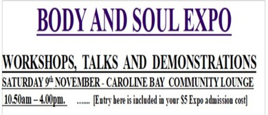 Body and Soul Expo - Workshops, Talks & Demonstrations