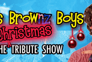 Image for event: Mrs Brownz Boys - The Christmas Tribute Show