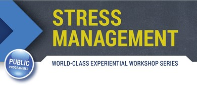 Stress Management - Building a More Resilient You