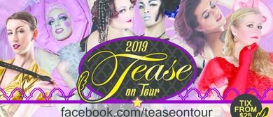 Tease On Tour