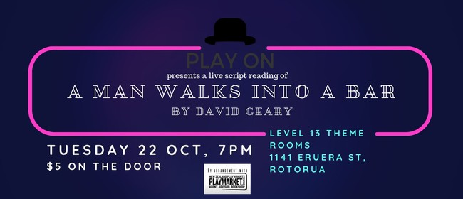 Play On: A Man Walks Into A Bar by David Geary