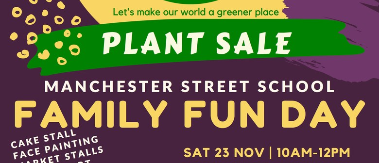 Manchester Street School Annual Plant Sale & Family Fun Day