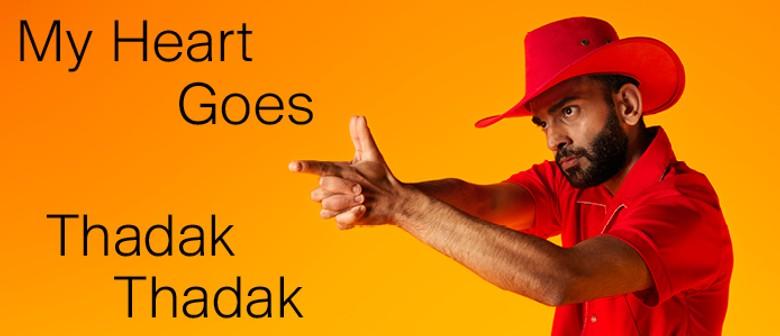 My Heart Goes Thadak Thadak