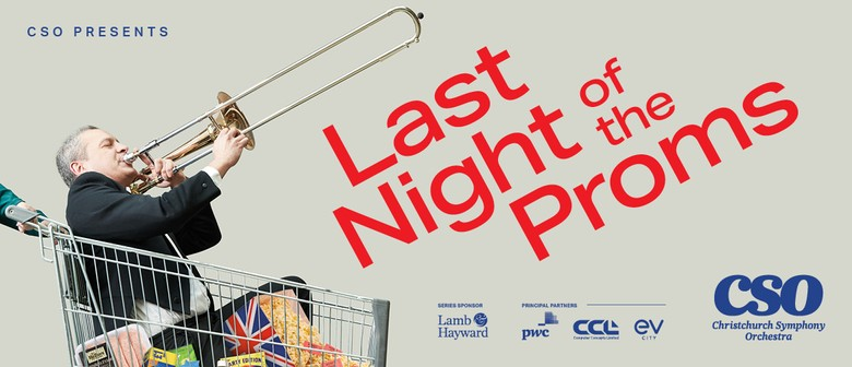 CSO Presents: Last Night of the Proms
