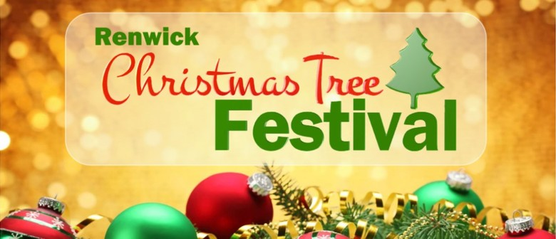 The Christmas Tree.Renick Christmas Tree Festival Renwick Eventfinda