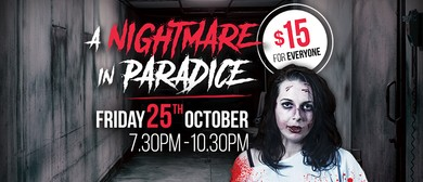 A Nightmare In Paradice