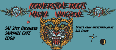 Cornerstone Roots//Masaya//Vangrove
