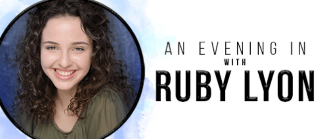 An Evening In with Ruby Lyon