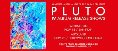 Pluto IV Album Release Show