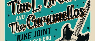 Blues Juke Joint 2019 by Tim L Brown and The Caramello's