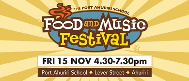 The Port Ahuriri School Food and Music Festival