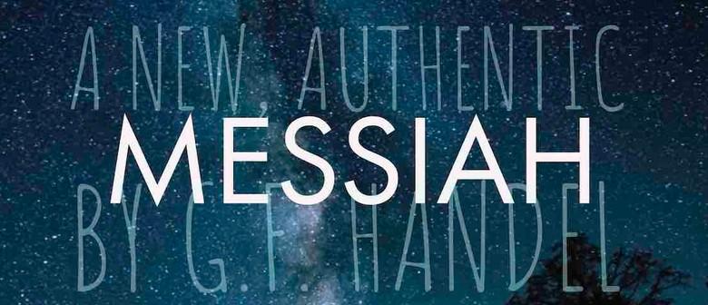 Authentically Baroque: A New Interpretation of The Messiah