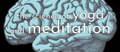 The Science of Yoga & Meditation Retreat