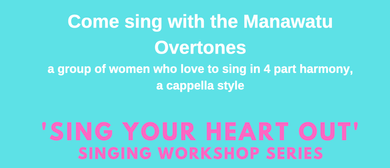 'Sing Your Heart Out' Singing Workshop Series