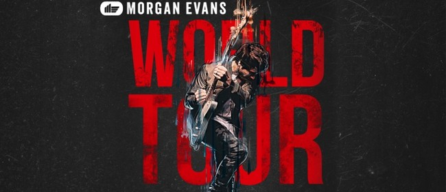 Morgan Evans: SOLD OUT