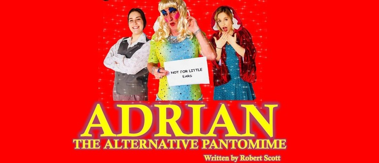Adrian – The Alternative Pantomime