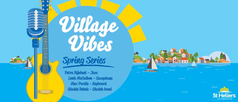 Live Music - Village Vibes: Spring Series