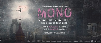 "Mono ""Nowhere Now Here"" NZ Tour Wellington"