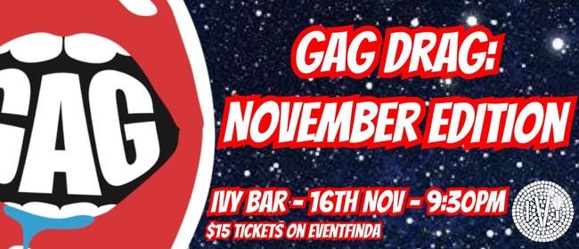 GAG DRAG: November Edition