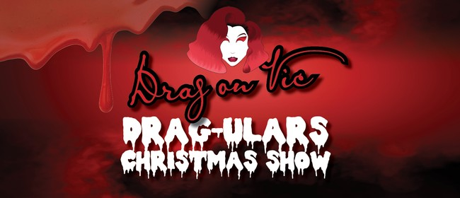 Drag on Vic, Drag-ular Christmas