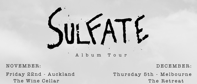 Sulfate Album Tour