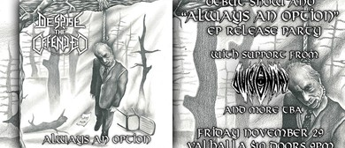 Despise The Offended: EP Release & Debut Show