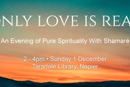 Only Love is Real - An Afternoon of Pure Spirituality