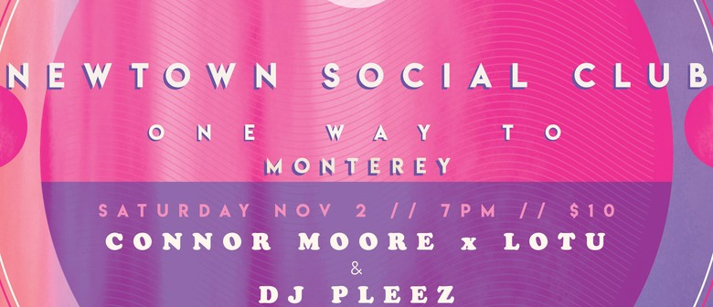 One Way Promotions: Connor Moore x Lotu and DJ Pleez