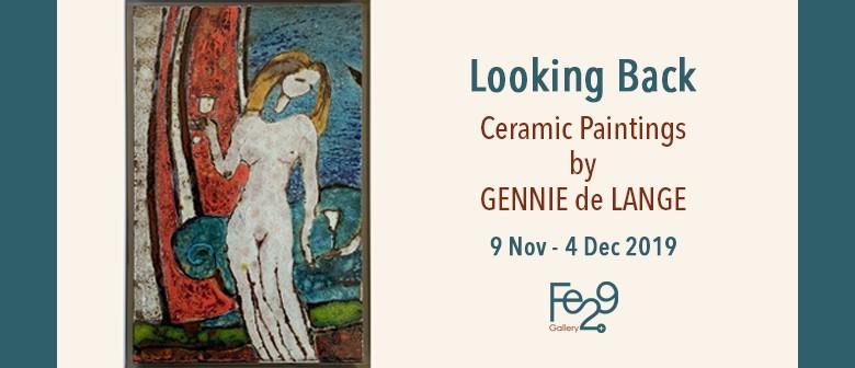 Looking Back – Ceramic Paintings By Gennie de Lange