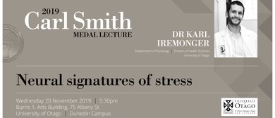 2019 Carl Smith Medal Lecture: Neural Signatures of Stress