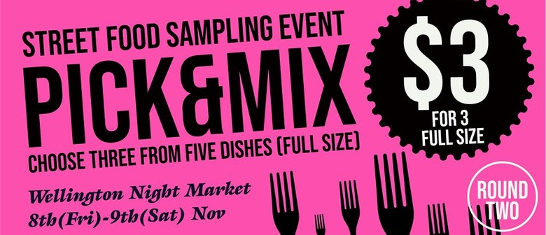 Pick & Mix – Round 2 – Food Sampling Event