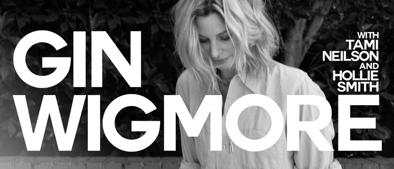 Gin Wigmore with Tami Neilson and Hollie Smith
