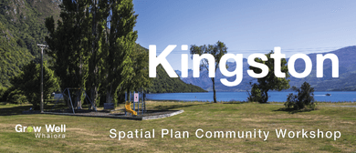 QLDC Spatial Plan Community Workshop - Kingston