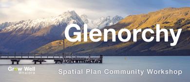 QLDC Spatial Plan Community Workshop - Glenorchy