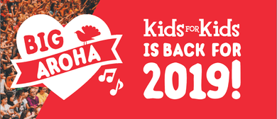 Kids for Kids: Big Aroha