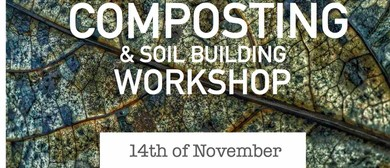 Composting and Soil Building Workshop