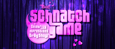 The Schnatch Game: A Celebrity Impressions Drag Show