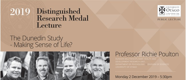 2019 Distinguished Research Medal Lecture: The Dunedin Study