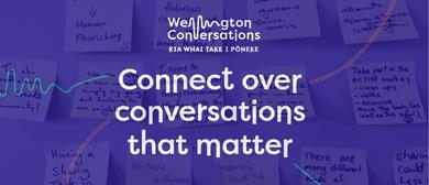 Wellington Conversations - Te Māra/Mt Cook - November